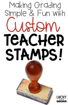 Make Grading Fun with Personalized Self-Inking Teacher Stamps!