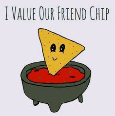 I Value Our Friend-chip Chips and Salsa Pun Card - Puns - Play On Words - Friends - Funny - Cute Makeup World Recipes Food ? Funny Food Puns, Punny Puns, Cute Jokes, Cute Puns, Food Humor, Funny Cute, Funny Memes, Funny Puns For Kids, Puns Hilarious