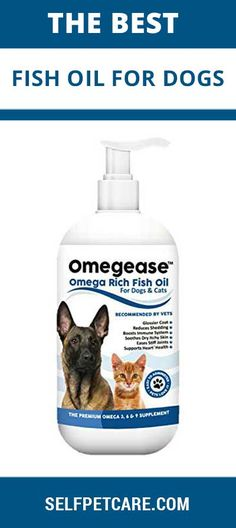 Finest For Pets Pure Omega 6 & 9 Fish Oil for Dogs and Cats Best Fish Oil, Oils For Dogs, Omega 3, 100 Pure, Best Dogs, Your Pet, Dog Cat, Pure Products, Pets