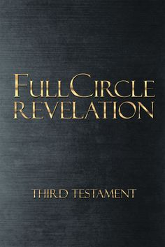 """""""Full Circle Revelation: Third Testament"""" by Page Publishing Author Amera Isla Solomon! Click the cover for more information and to find out where you can purchase this great book!"""