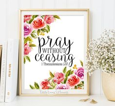 Bible Verse Art Pray without ceasing by LittleEmmasFlowers on Etsy