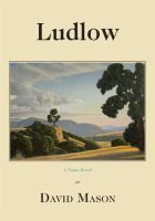 Ludlow: A Verse-Novel by David Mason #poetry