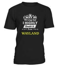 # Top Shirt for WAYLAND front .  shirt WAYLAND-front Original Design. Tshirt WAYLAND-front is back . HOW TO ORDER:1. Select the style and color you want:2. Click Reserve it now3. Select size and quantity4. Enter shipping and billing information5. Done! Simple as that!SEE OUR OTHERS WAYLAND-front HERETIPS: Buy 2 or more to save shipping cost!This is printable if you purchase only one piece. so dont worry, you will get yours.