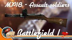 BATTLEFIELD 1™ | Cada Equipe Por Si - Assalto | MP18 de trincheira Weapo...