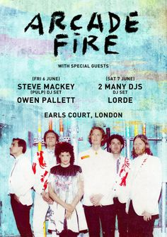 Arcade Fire, Earls Court London