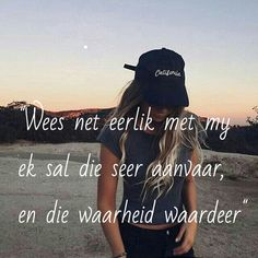 #eerlik #seer #waardeer #aanvaar :( Quotes And Notes, Words Quotes, Qoutes, Life Quotes, Sayings, Download Gospel Music, Forever Love Quotes, Falling In Love Quotes, Afrikaanse Quotes