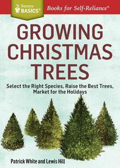 Growing Christmas trees is a great way to generate off-season farm income and make better use of your land. This Storey Basics guide shows you exactly how to grow and sell your trees, from choosing th                                                                                                                                                     More