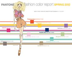 Spring 2012 Color Report. Love Pantone.com     ...and love the color palette for Spring!!!