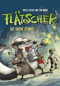 """Antje Szillat: Flätscher – Die Sache stinkt (dtv junior) """"Hier kommt Flätscher – das coolste Stinktier der Stadt!"""" #Kinderbuchwoche #Ermittlungen #Detektivgeschichte"""