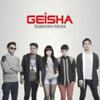 Geisha - Seharusnya Percaya { Single } by GEISHA BAND on SoundCloud
