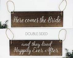 Happily Ever After Sign Ring Bearer Sign Here Comes the Bride Sign Double Sided Ring Bearer Sign Flower Girl Sign Rustic Wedding Decor