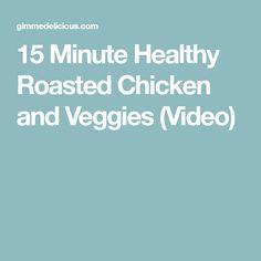 15 Minute Healthy Roasted Chicken and Veggies (Video) Roasted Chicken Breast, Oven Roasted Chicken, Chicken Meal Prep, How To Cook Chicken, Chicken Recipes, Easy Meal Prep, Easy Meals, Dash Diet Recipes, Chicken Fajitas