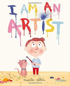I am an Artist. Geared for younger children, but with its connections to famous … I am an Artist. Geared for younger children, but with its connections to famous artists, could be used for older children. Art And Illustration, Illustrations, Illustration Children, Art Books For Kids, Art For Kids, Kid Books, Childrens Books, Paintings Famous, Famous Artists