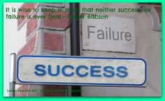 It is wise to keep in mind that neither success nor failure is ever final.~ Roger Babson | Shou Shu Online