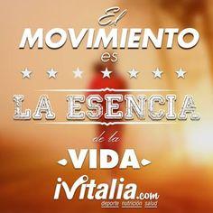 El movimiento es la esencia de la vida #deporte #salud #nutrición #tueliges #ivipildora