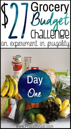 Here's what was on the menu for the first day of the $27 Grocery Budget Challenge.