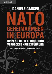Daniele Ganser - NATO Geheimarmeen in Europa