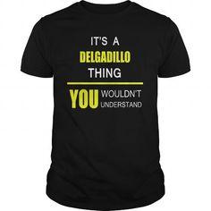 DELGADILLO name tee shirts