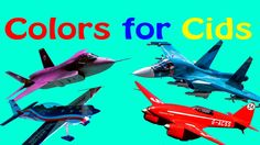 Colors for Kids! Learn with Funny Planes!
