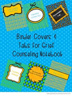 Use our colorful, vibrant binder covers and tabs to organize your grief counseling notebook. Get prepared to counsel students when an unfortunate tragedy such as death or serious illnesses occur.