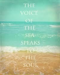The voice of the sea speaks to the soul. - Karen Chopin, The Awakening