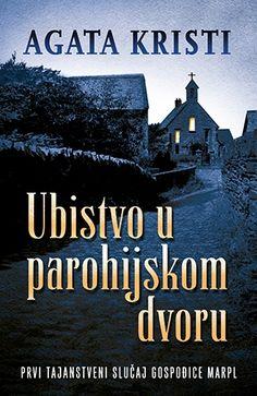 The Murder at the Vicarage (Miss Marple Mysteries #1) by Agatha Christie ***Ubistvo u parohijskom dvoru - Agata Kristi***