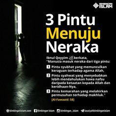 Pintu menuju neraka. Islam Muslim, Islam Quran, Doa Islam, Allah Islam, Reminder Quotes, Self Reminder, Pray Quotes, Best Quotes, Quotes Quotes