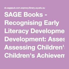 SAGE Books - Recognising Early Literacy Development: Assessing Children's Achievements