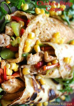 Chicken Strip Crepes Recipe ~ These crepes are made tasty with chicken strips, an assortment of peppers, spices and corn