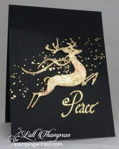 Hi everyone.  Today I'm sharing my first time using gilding flakes.  Boy, they are MESSY! :)  But a fun messy. :)  I actually did this reindeer twice.  The first time it ripped and I lost one of the a