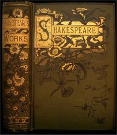 Shakespeare's Works, 1895 edition.  via: uncertaintimes]
