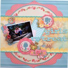 Girls Retreat - Scrapbook.com