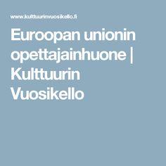 Euroopan unionin opettajainhuone   Kulttuurin Vuosikello