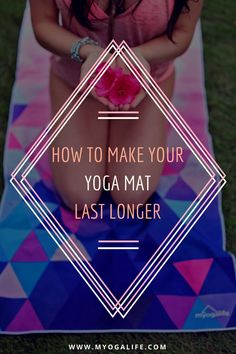 How to make your yoga mat's life last longer!