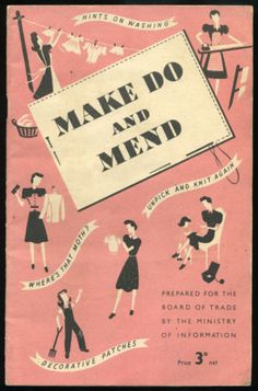 Make Do and Mend  1940's wartime booklet