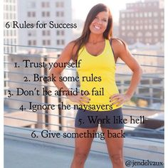 My 6 rules for #success are #simple! Start your #week and new #month off right -- take these items and follow them! #Succeed with me! www.facebook.com/jenddelvaux #jendelvaux