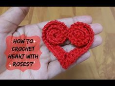 How to crochet heart with roses? | !Crochet! - YouTube