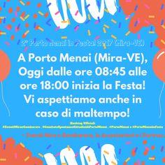 """Promemoria: """"2° Porto Menai in Festa! 2017 (Mira-VE)"""" da Eventi Mira e Gambarare, le Associazioni e i Partner!  """"A Porto Menai (Mira-VE), Oggi dalle ore 08:45 alle ore 18:00 inizia la Festa! Vi aspettiamo anche in caso di maltempo!""""  ~ Eventi Mira e Gambarare, le Associazioni e i Partner.  Hashtag Ufficiali:  #EventiMiraeGambarare , #ComitatoSpontaneoCittadinidiPortoMenai , #PortoMenai e #PortoMenaiinFesta"""