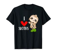 Amazon.com: I Love Sloths Cute Sloth Lover Trendy Animal Gift T-Shirt: Clothing Unique Gifts For Mom, Creative Gifts, Gifts For Women, Cute Sloth, Christmas Stocking Stuffers, Kids Boxing, Best Christmas Gifts, Shirt Price, Pet Gifts