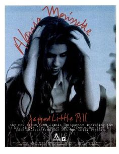 "Alanis Morrissette, ""Jagged Little Pill"" [1995] | 58 Vintage Ads For Alt-Rock Classics"