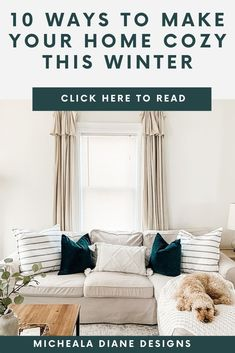 10 Easy ways to make your home cozy this winter. Tips on how to decorate your home after Christmas. #winterdecor #homedecor #farmhousestyle
