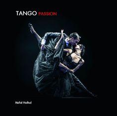 TANGO PASSION by Hafid Halhol