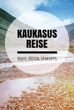 Kaukasus Reisen