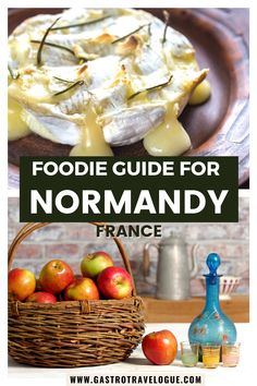 Discover the food of Normandy. Normandy specialties | Normandy drinks | Normandy France food | traditional Normandy dishes | Normandy dishes | Normandy cuisine | Normandy seafood | France travel | travel to France| Food in France| foodie travel | Normandy | France | foodie guide