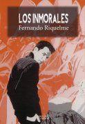 Los Inmorales, Fernando Riquelme (Editorial Sepha)