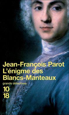 Les enquêtes de Nicolas le Floch durant le règne de Louis XVI...