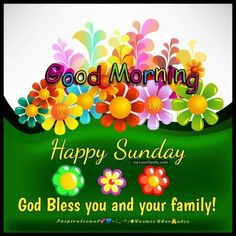 Sunday Morning Quotes, Good Morning Happy Sunday, Happy Sunday Quotes, Good Morning Picture, Good Morning Wishes, Good Morning Images, Morning Pics, Morning Prayers, Happy Sunday Messages