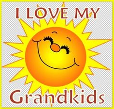 LOVE THOSE GRANDBABIES!