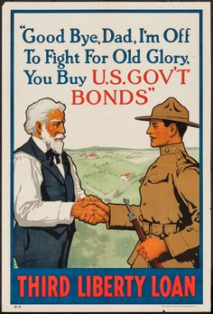 "World War I Propaganda (U.S. Government Printing Office, 1918). Third Liberty Loan Poster (20"" X 30"") ""Good Bye Dad, I'm Off to Fight for Ol..."