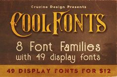 49 Display Fonts for $12 by Cruzine on @creativemarket